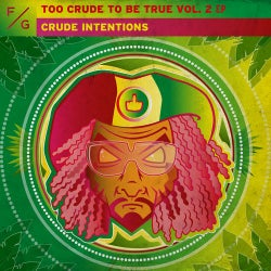 Too Crude To Be True Vol.2 EP