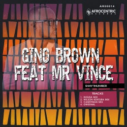 Gino Brown Feat Mr Vince - Shay'INumber