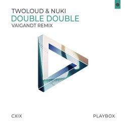Double Double (Vaigandt Remix)