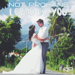 Loved By You Wedding Songs
