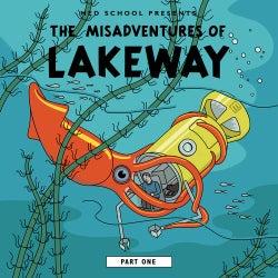 The Misadventures of Lakeway (Part 1)