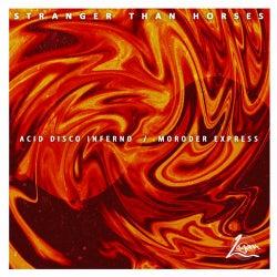 Acid Disco Inferno / Moroder Express