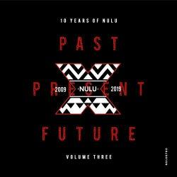 10 Years of NuLu, Vol. 03