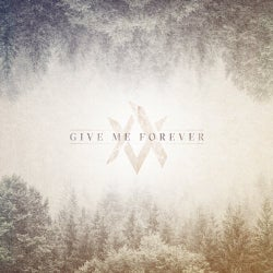 Give Me Forever - Pro Mix