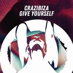 Crazibiza - Give Yourself