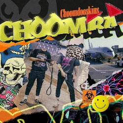 Choomdooskins