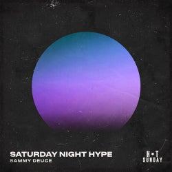 Saturday Night Hype (Extended Mix)