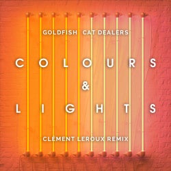 Colours & Lights - Clément Leroux Remix
