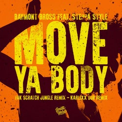 Move Ya Body feat. Steppa Style