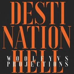 Destination Hell (Eagles & Butterflies Remixes)