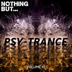 Nothing But... Psy Trance, Vol. 15