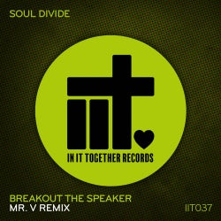 Breakout The Speaker (Mr. V Remix)