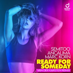 Ready for Someday feat. Ancalima