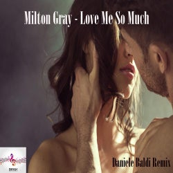 Love Me So Much(Daniele Baldi Remix)