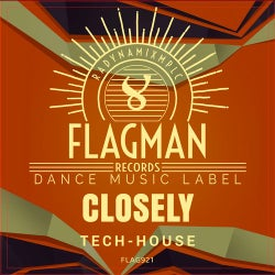 Closely Tech House