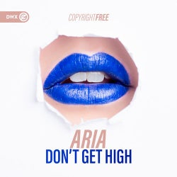 Don't Get High