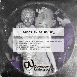 Who's in Da House (Extended Mixes)