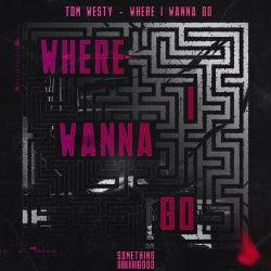Where I Wanna Go - Extended Mix