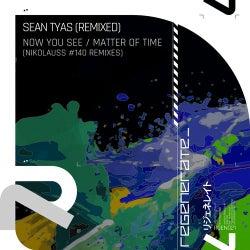 Now You See / Matter Of Time - Nikolauss #140 Remixes