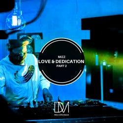 Love & Dedication Part 2