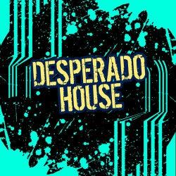 Desperado House