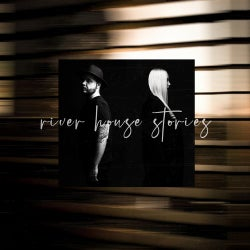 River House Stories