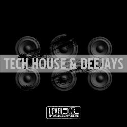 Tech House & Deejays