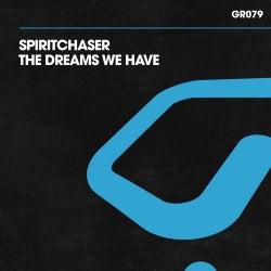The Dreams We Have