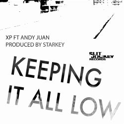 Keeping It All Low (feat. Andy Juan)