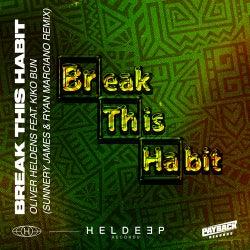 Break This Habit (feat. Kiko Bun) [Sunnery James & Ryan Marciano Extended Remix]