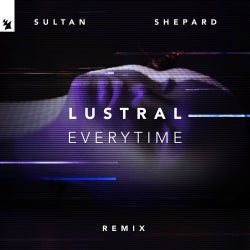Everytime - Sultan + Shepard Remix