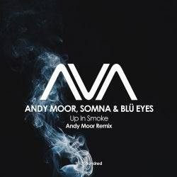 Up In Smoke - Andy Moor Remix