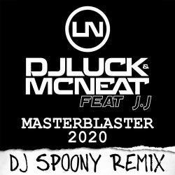 Masterblaster 2020 (DJ Spoony Remix)