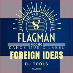 Foreign Ideas Dj Tools