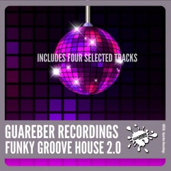 Guareber Recordings Funky Groove House 2.0