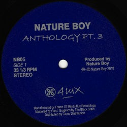 Nature Boy Anthology Pt. 3