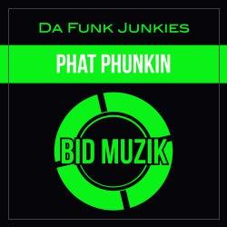 Phat Phunkin