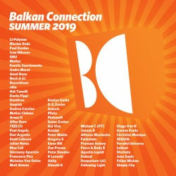 Balkan Connection Summer 2019