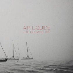 Air Liquide Tracks & Releases on Beatport