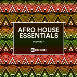 Afro House Essentials, Vol. 14