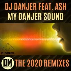 My Danjer Sound (feat. Ash) [The 2020 Remixes]