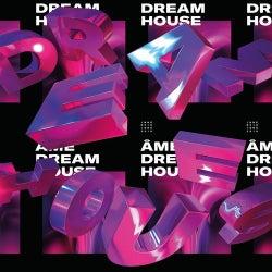 Dream House Remixes Part I
