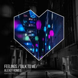 Feelings (Talk To Me)
