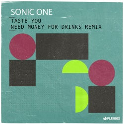 Taste You (Need Money for Drinks Remix)
