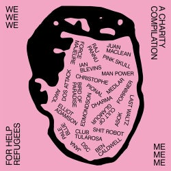 Me Me Me presents: WE WE WE. A compilation Raising Money for ?Help Refugees?