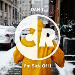 I'm Sick Of It