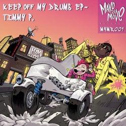 Keep Off My Drums