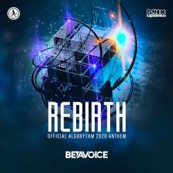 Rebirth (Official Algorythm 2020 Anthem)