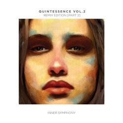 Quintessence, Vol. 02: Remix Edition, Part 2