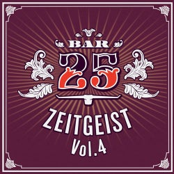 Bar 25 - Zeitgeist, Vol. 4